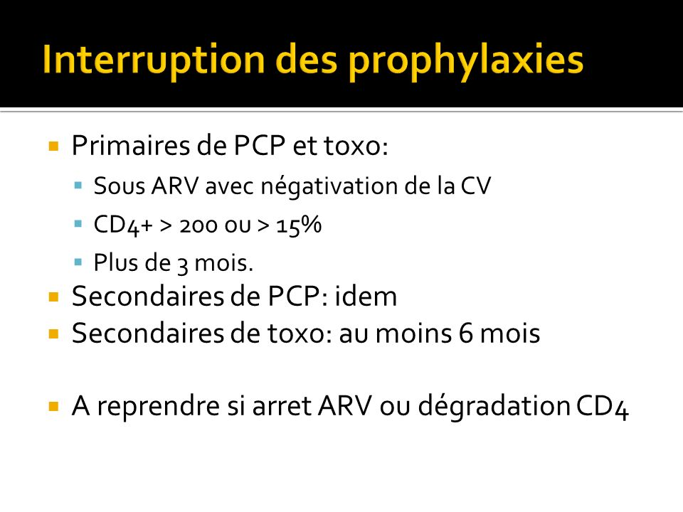 Interruption des prophylaxies