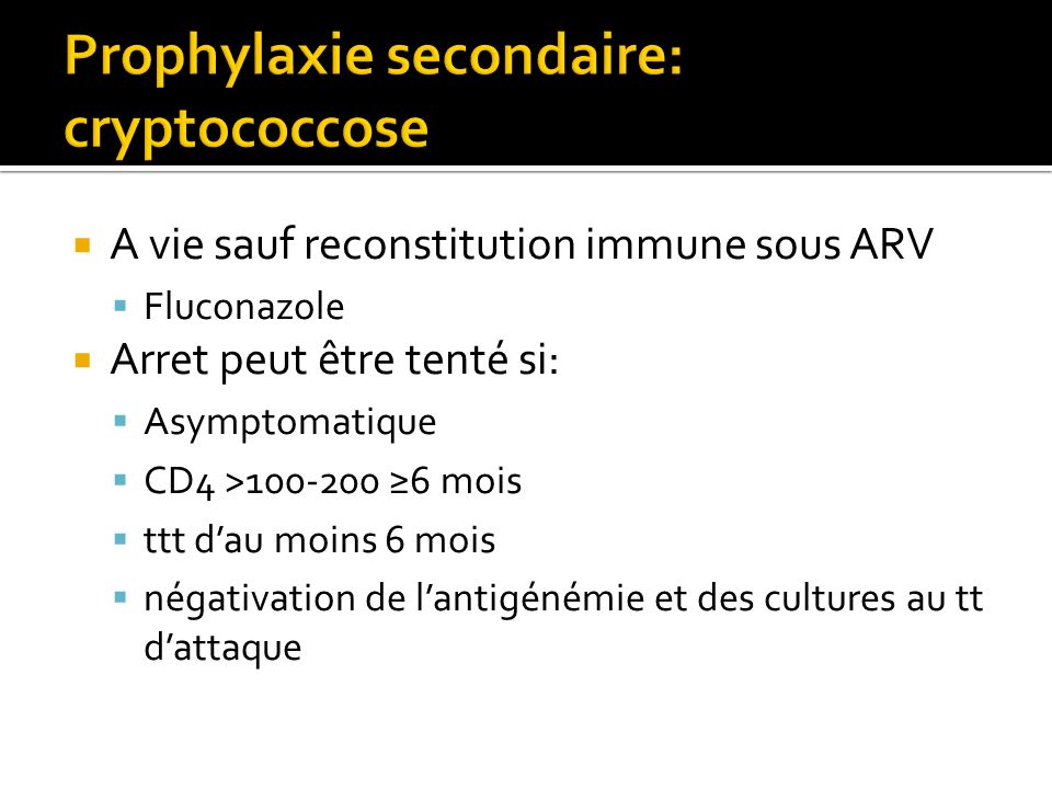 Prophylaxie secondaire: cryptococcose