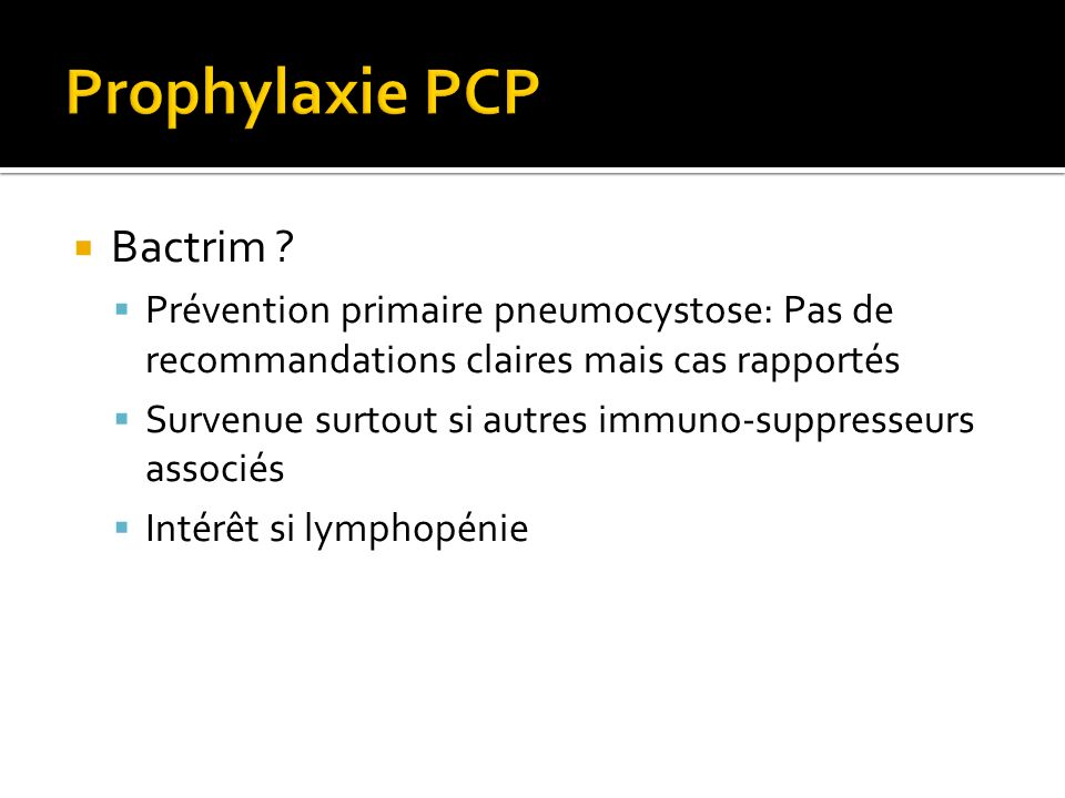 Prophylaxie PCP Bactrim