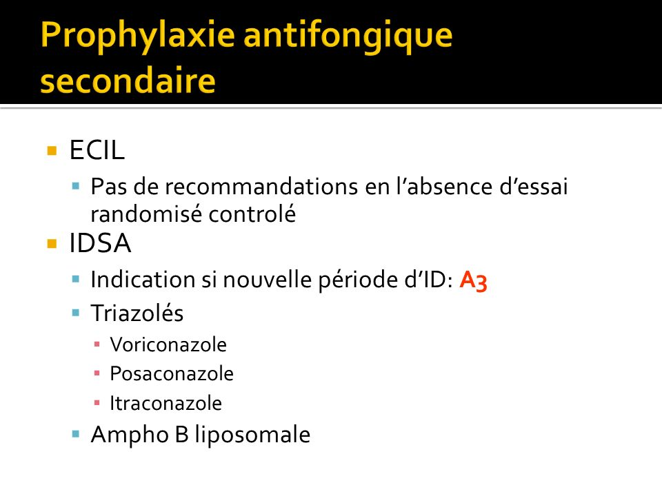 Prophylaxie antifongique secondaire
