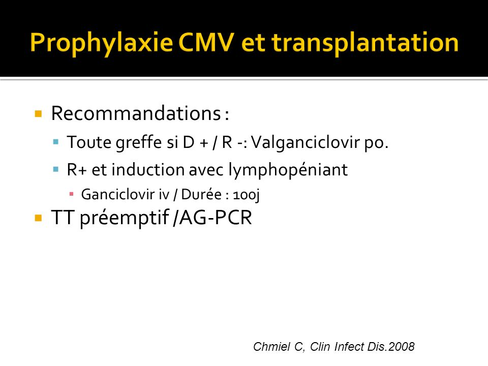 Prophylaxie CMV et transplantation