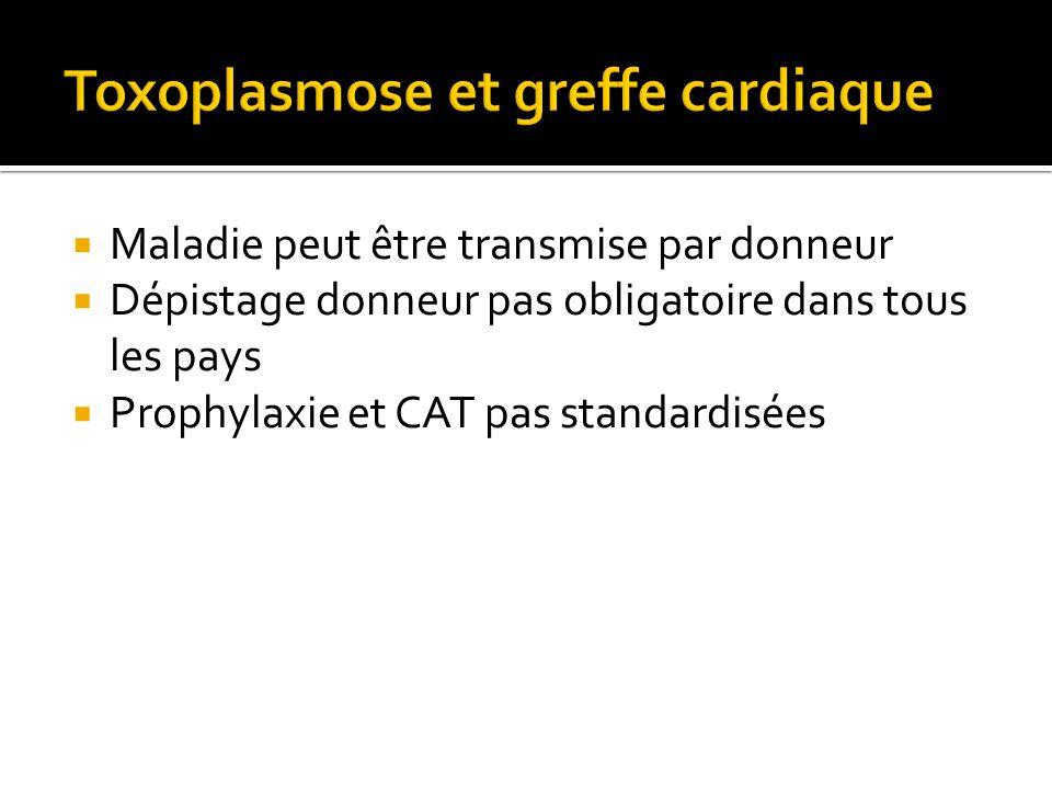 Toxoplasmose et greffe cardiaque