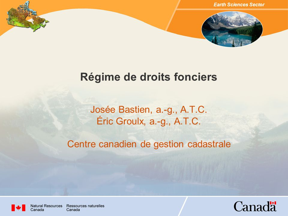 Régime de droits fonciers Josée Bastien, a. -g. , A. T. C