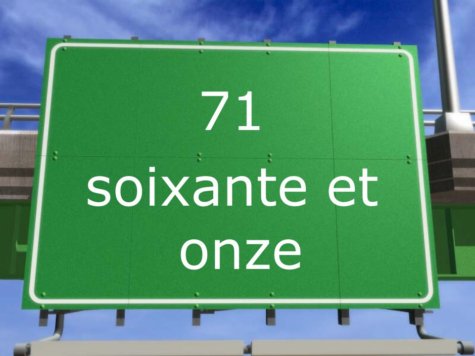71 soixante et onze