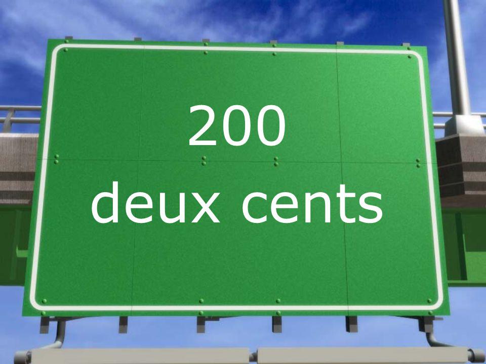 200 deux cents