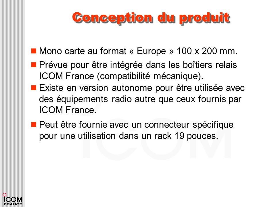 Conception du produit Mono carte au format « Europe » 100 x 200 mm.