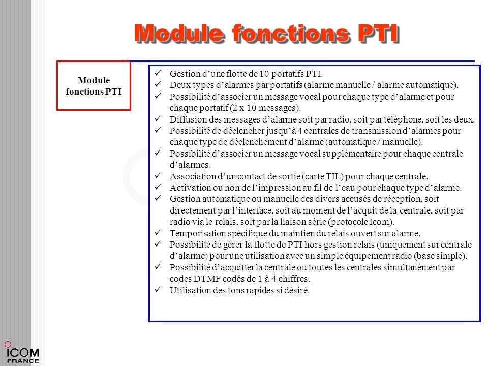 Module fonctions PTI Module Gestion d'une flotte de 10 portatifs PTI.