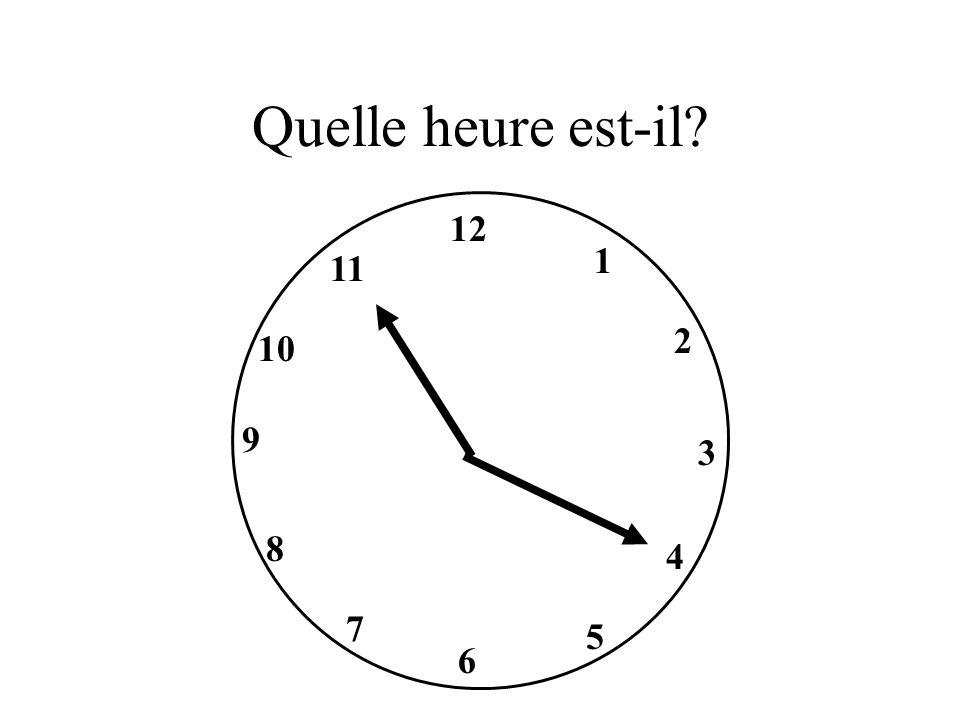 Quelle heure est-il 12 1 11 2 10 9 3 8 4 7 5 6