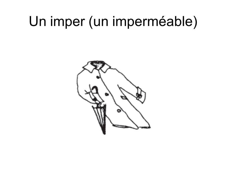 Un imper (un imperméable)