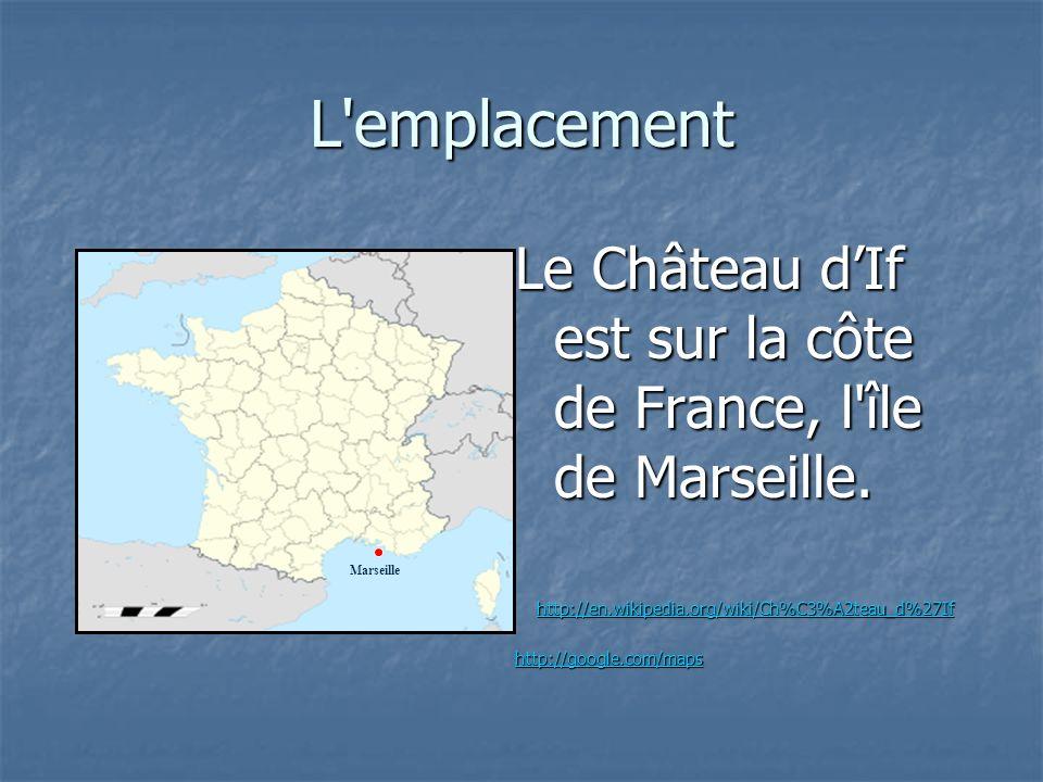 L emplacement Le Château d'If est sur la côte de France, l île de Marseille. http://en.wikipedia.org/wiki/Ch%C3%A2teau_d%27If.