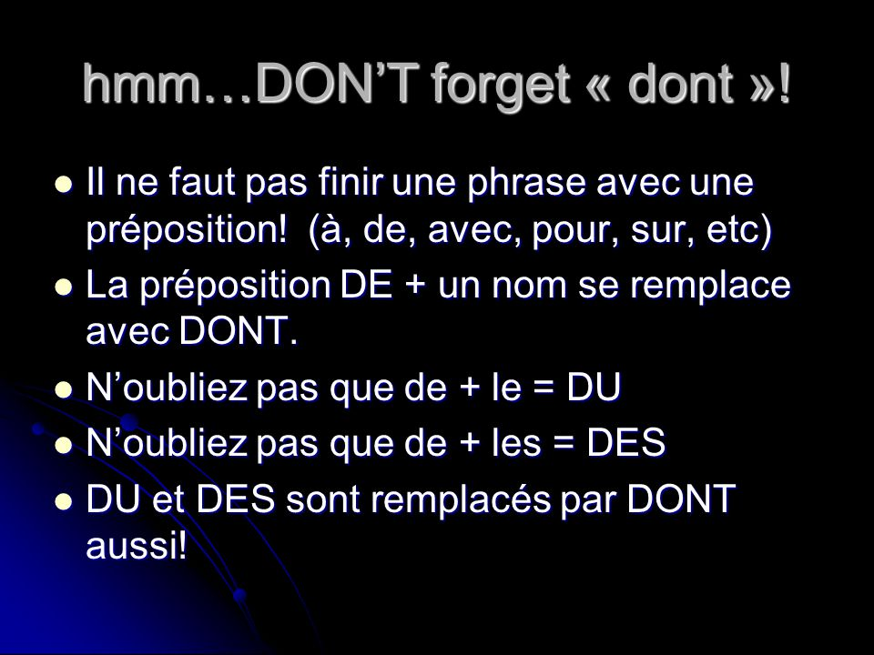 hmm…DON'T forget « dont »!