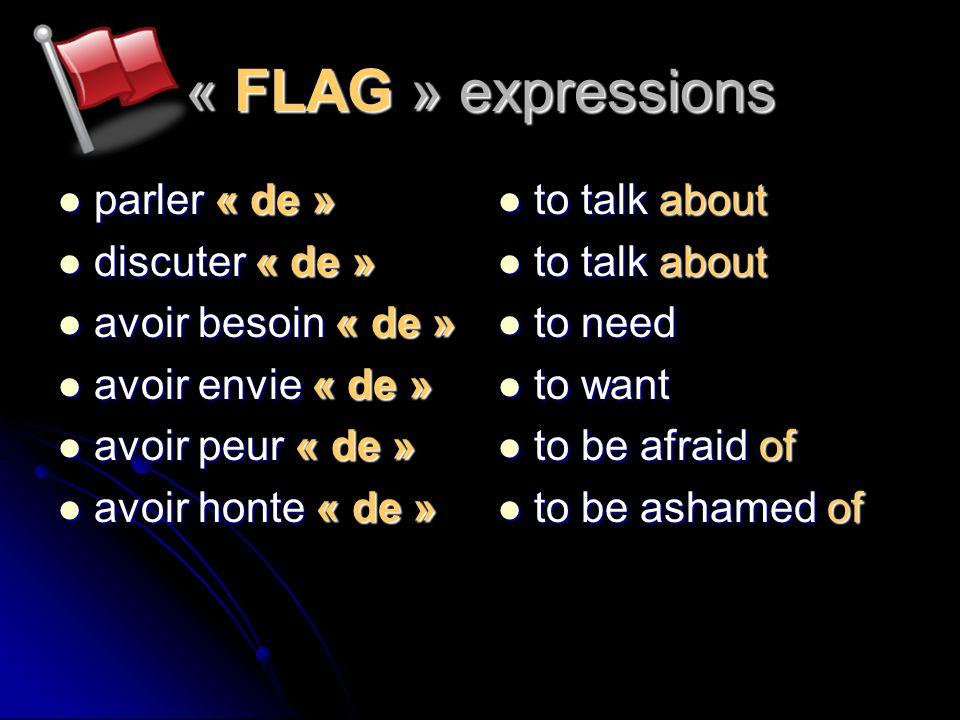 « FLAG » expressions parler « de » discuter « de » avoir besoin « de »