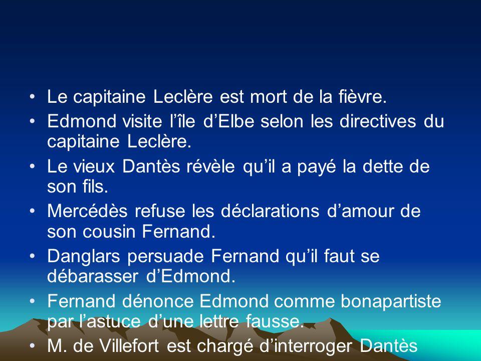 Le capitaine Leclère est mort de la fièvre.