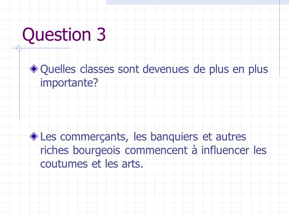 Question 3 Quelles classes sont devenues de plus en plus importante