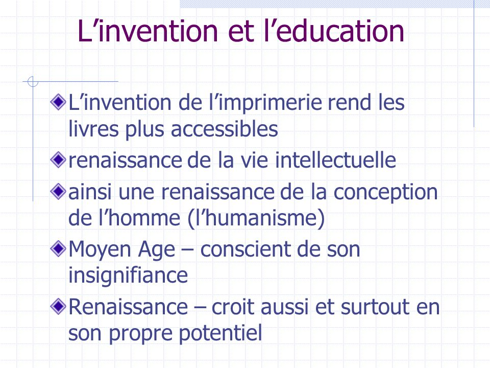 L'invention et l'education