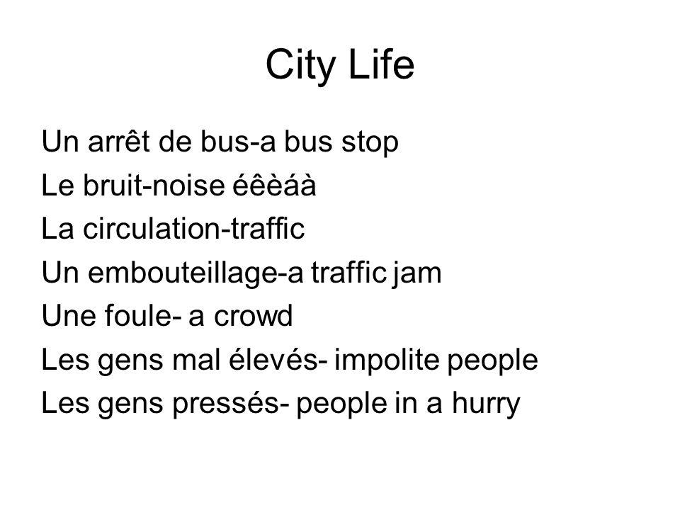 City Life Un arrêt de bus-a bus stop Le bruit-noise éêèáà