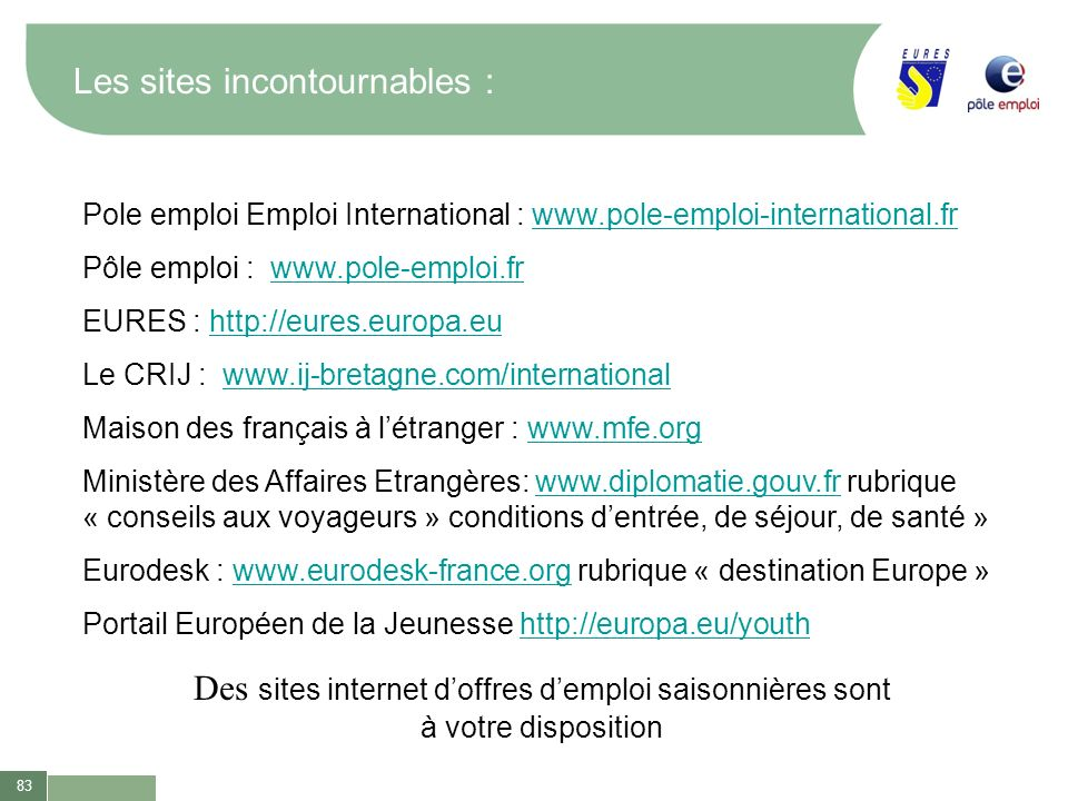 Les sites incontournables :
