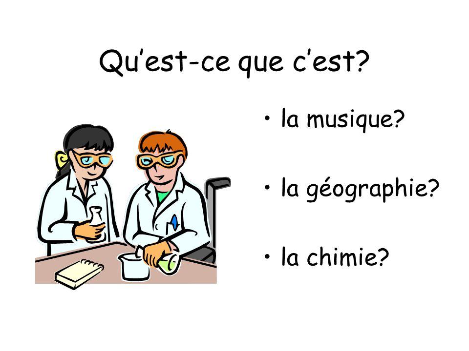 Qu'est-ce que c'est la musique la géographie la chimie