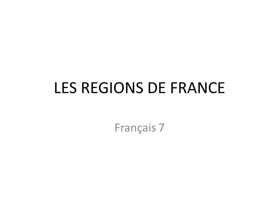 LES REGIONS DE FRANCE Français 7