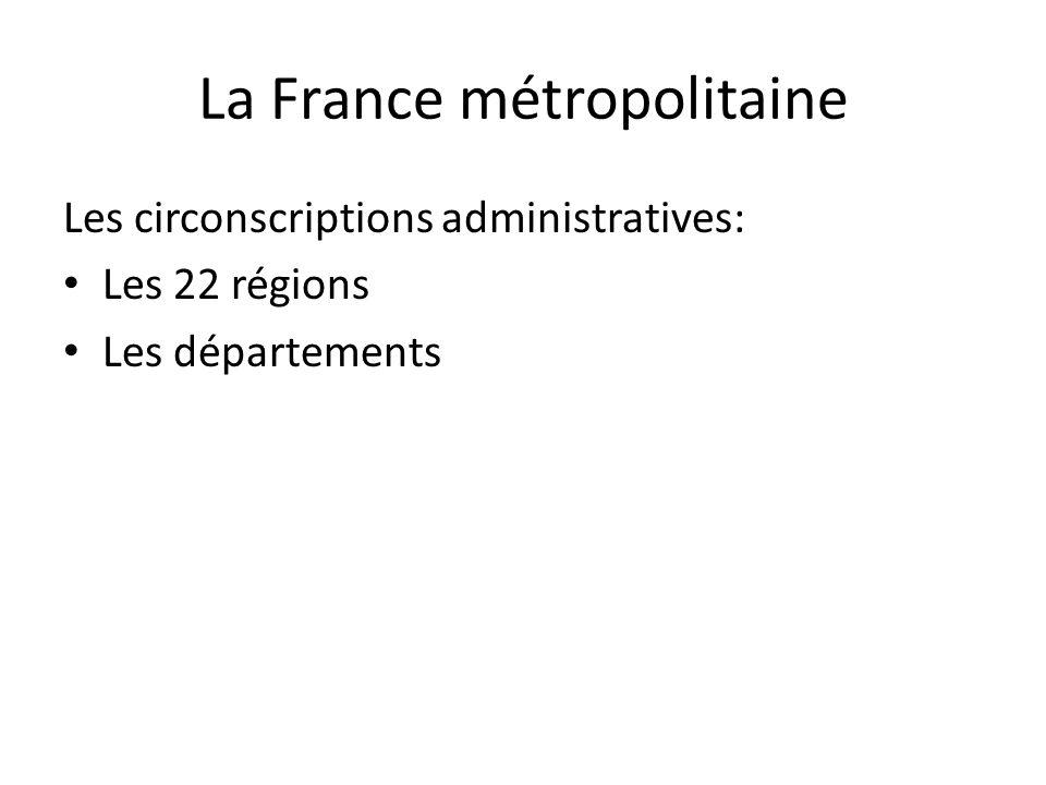 La France métropolitaine