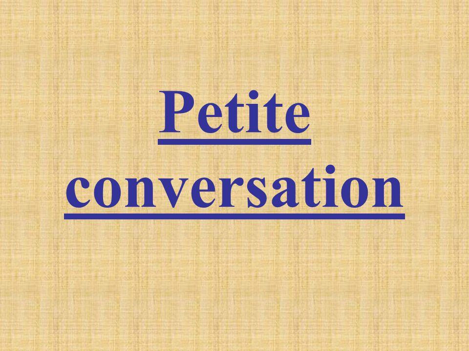 Petite conversation