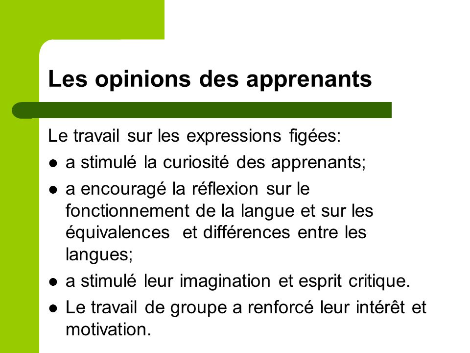 Les opinions des apprenants
