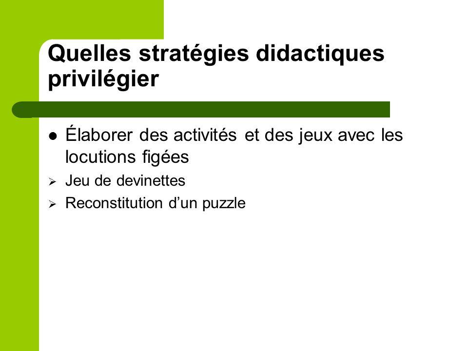 Quelles stratégies didactiques privilégier