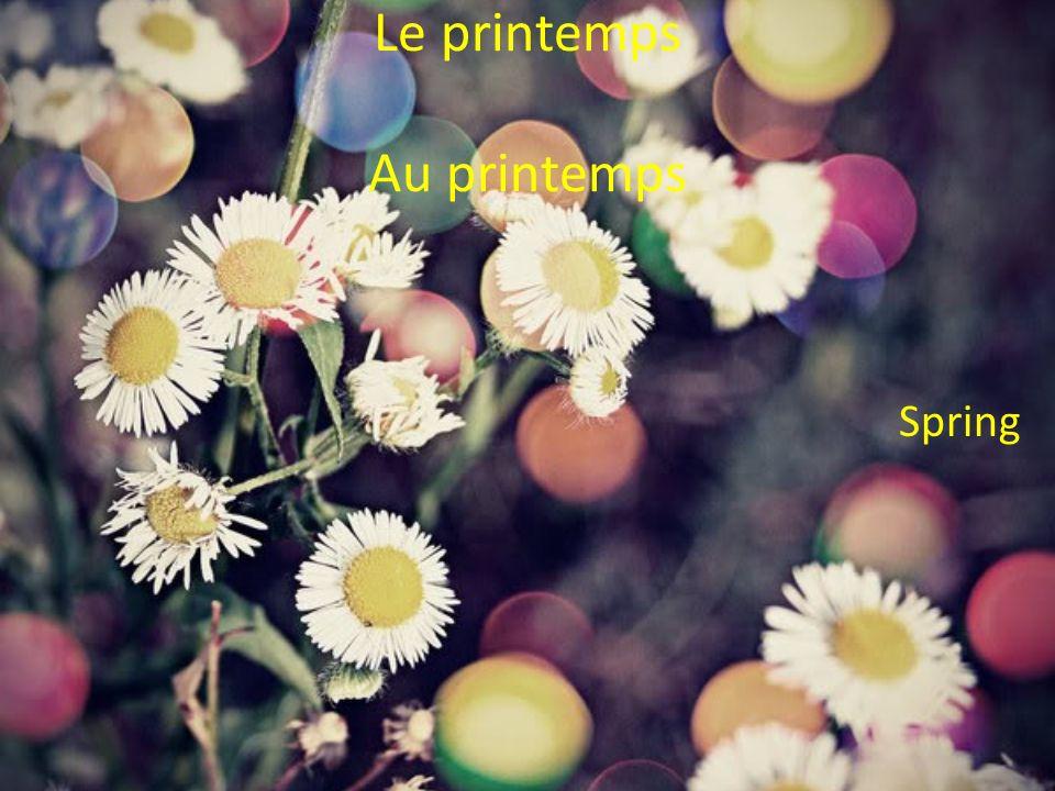 Le printemps Au printemps