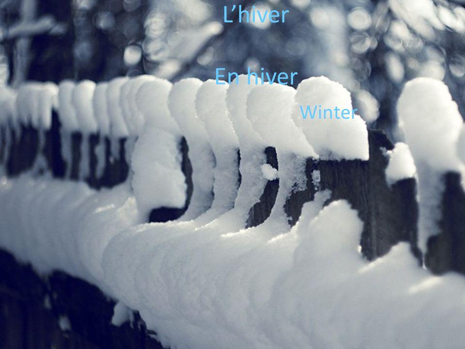 L'hiver En hiver Winter