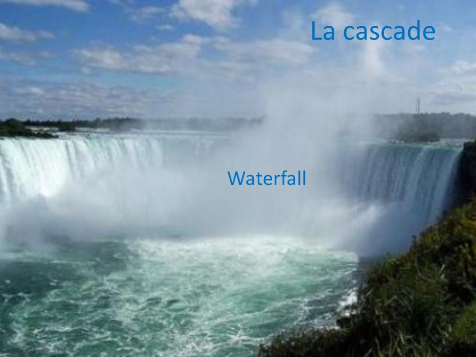 La cascade Waterfall