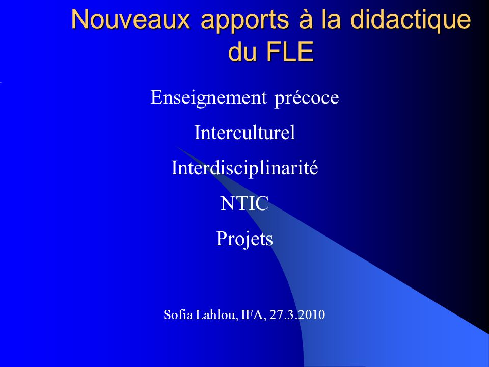 Nouveaux apports à la didactique du FLE