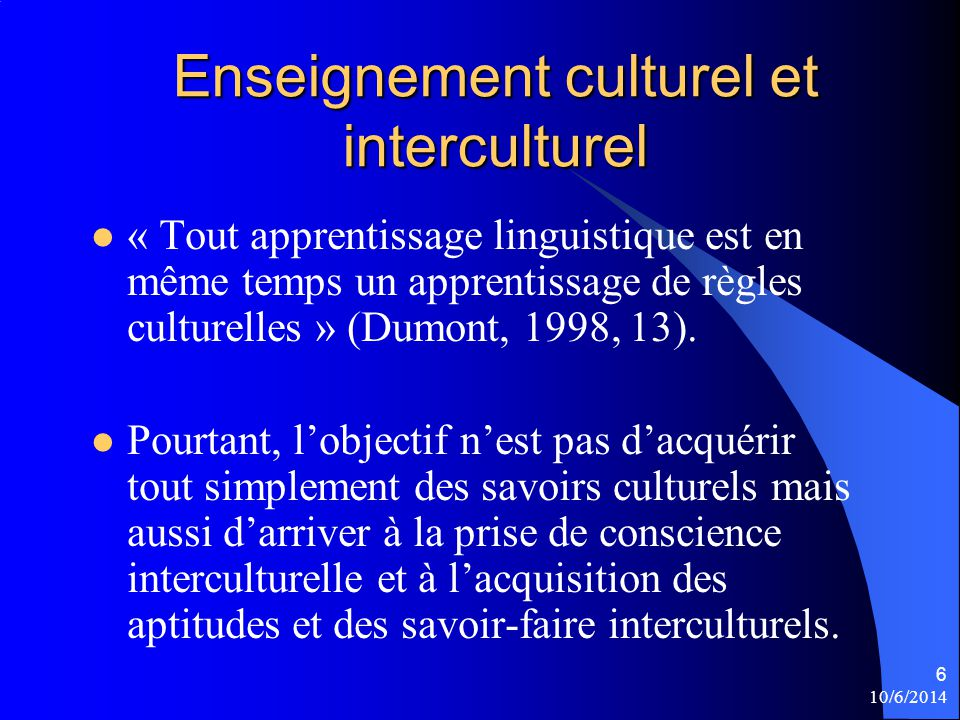 Enseignement culturel et interculturel