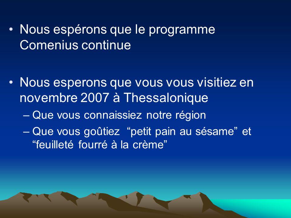Nous espérons que le programme Comenius continue