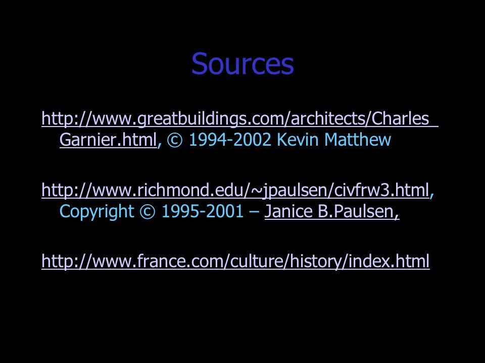 Sourceshttp://www.greatbuildings.com/architects/Charles_Garnier.html, © 1994-2002 Kevin Matthew.