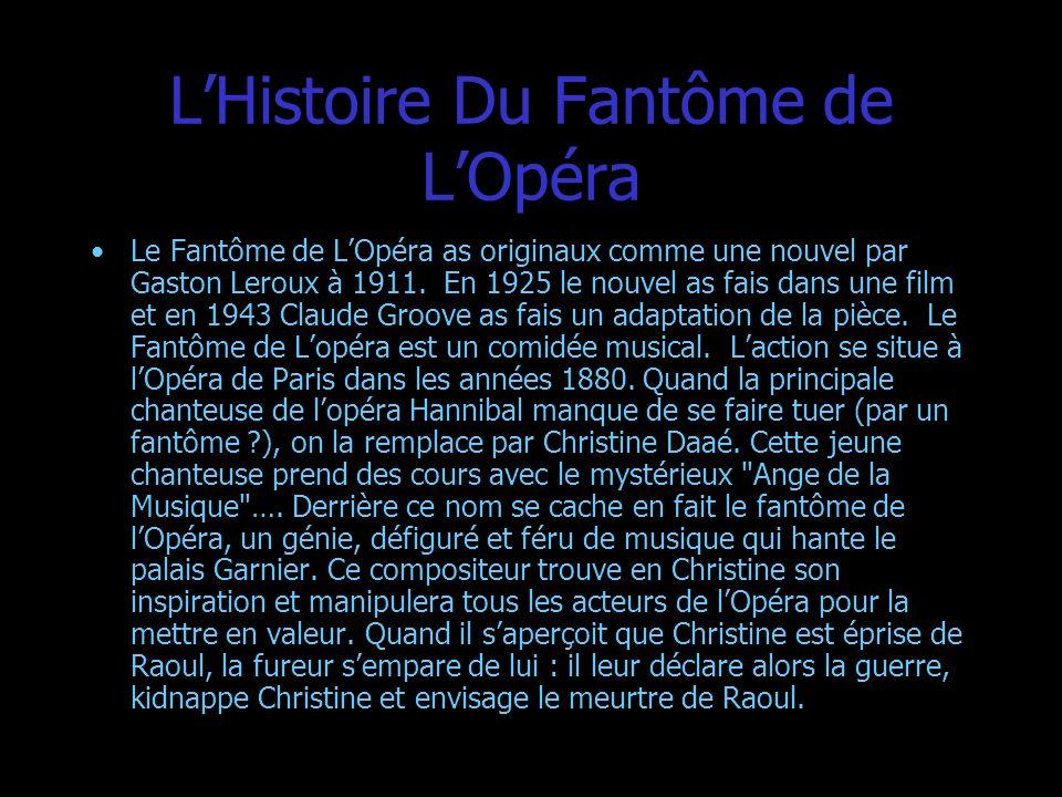 L'Histoire Du Fantôme de L'Opéra