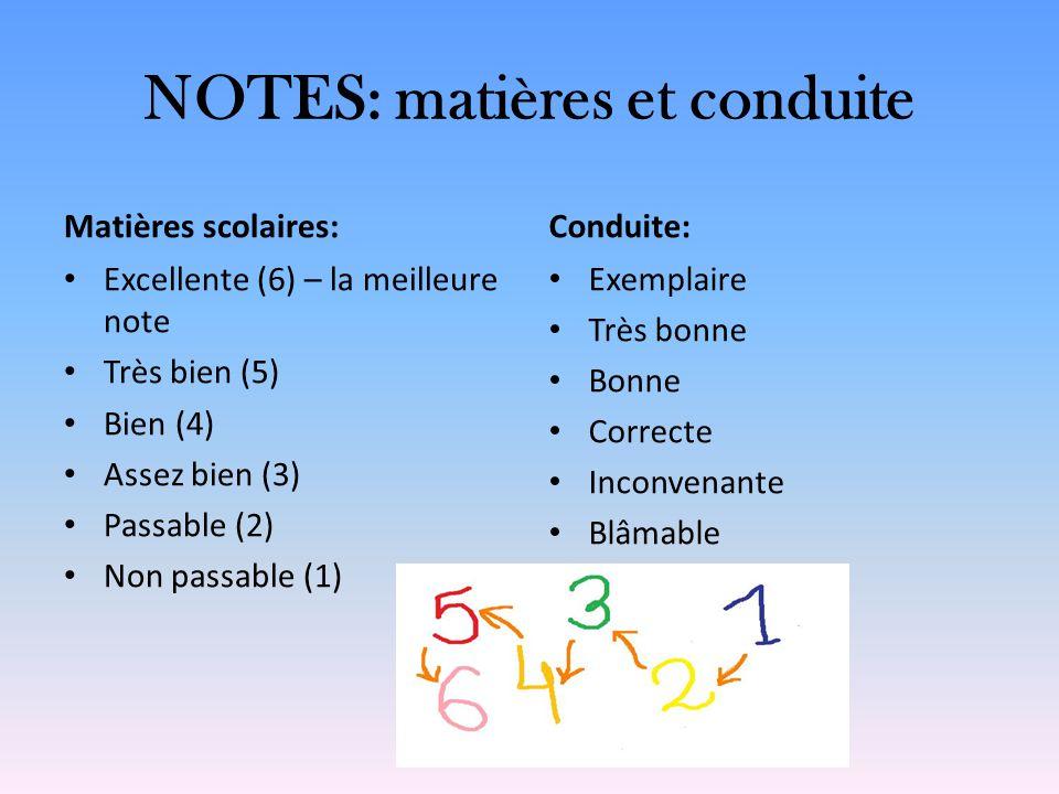 NOTES: matières et conduite