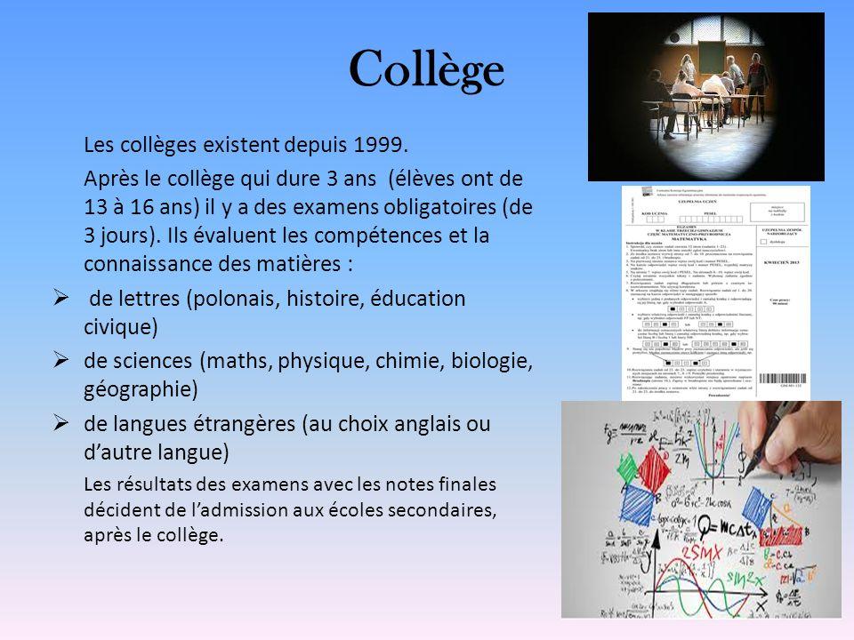 Collège Les collèges existent depuis 1999.