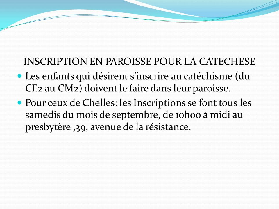 INSCRIPTION EN PAROISSE POUR LA CATECHESE