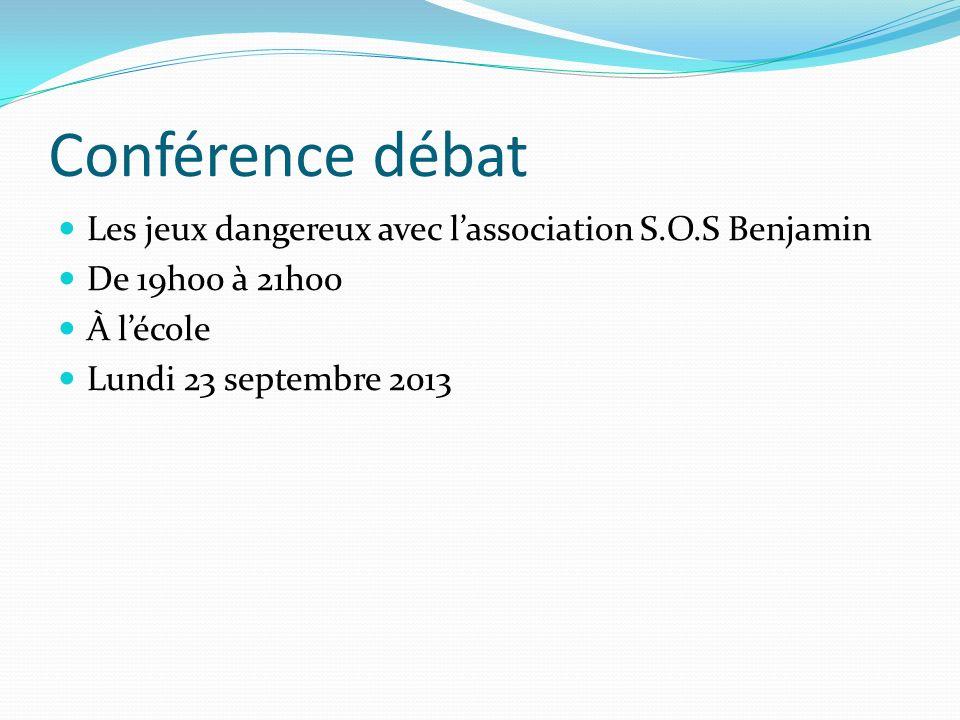 Conférence débat Les jeux dangereux avec l'association S.O.S Benjamin