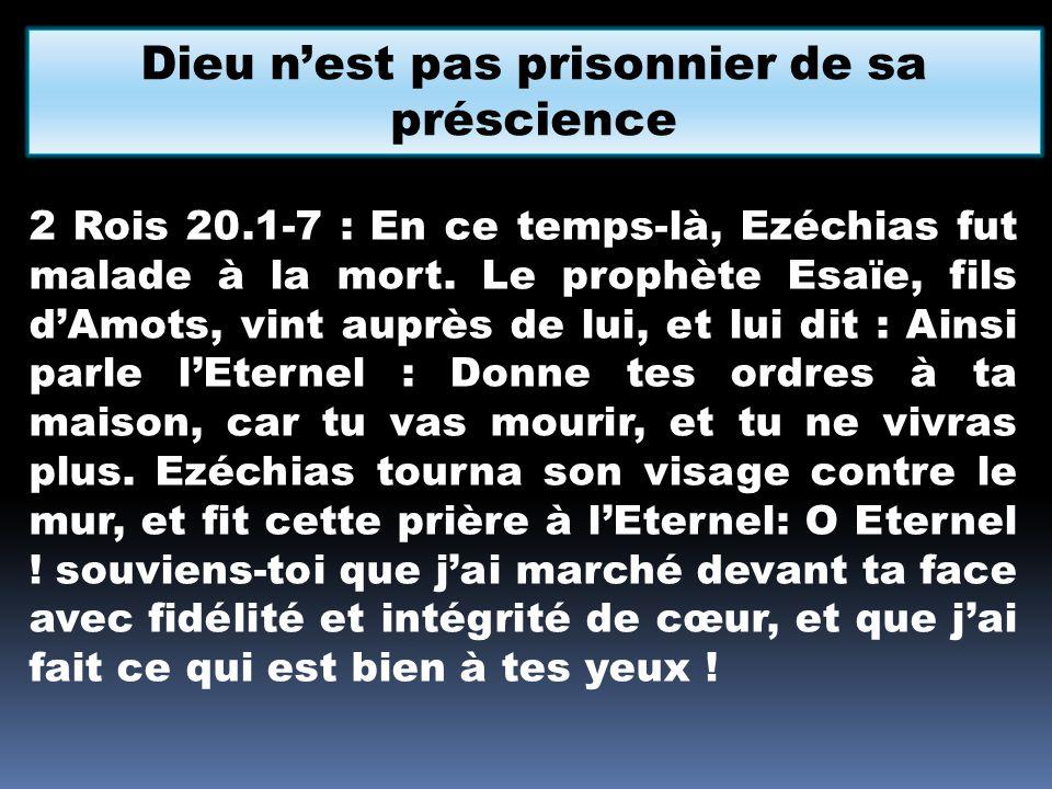 Dieu n'est pas prisonnier de sa préscience
