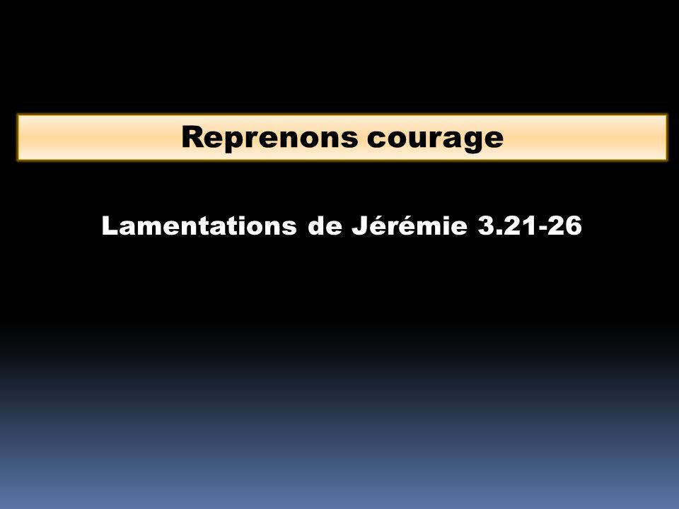 Lamentations de Jérémie 3.21-26