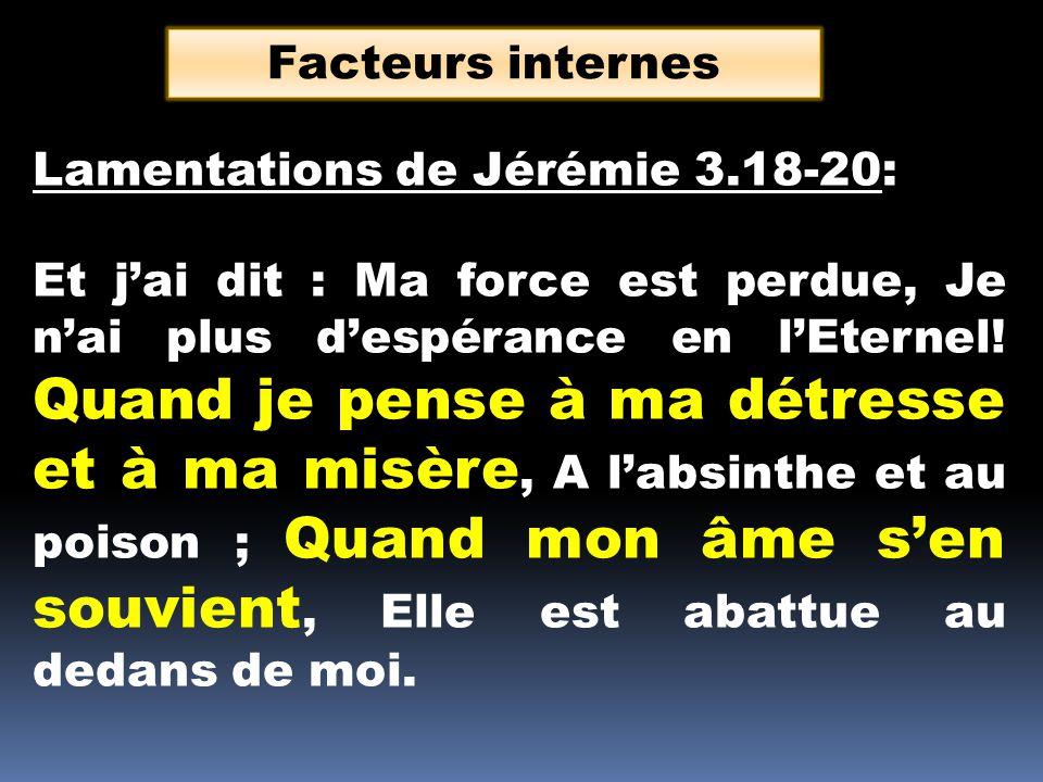 Facteurs internes Lamentations de Jérémie 3.18-20: