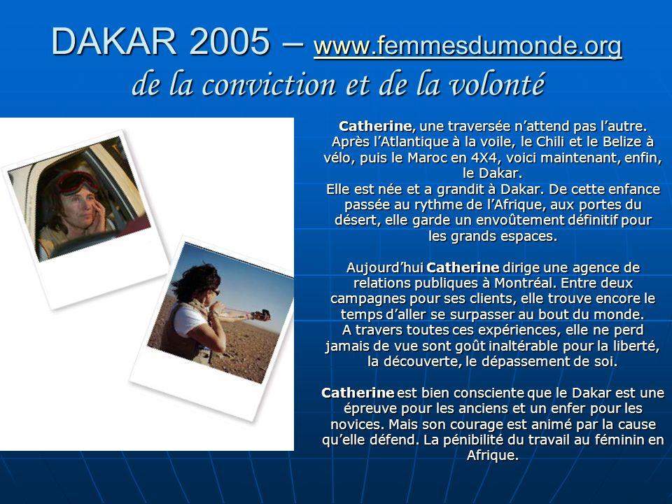 DAKAR 2005 – www.femmesdumonde.org de la conviction et de la volonté