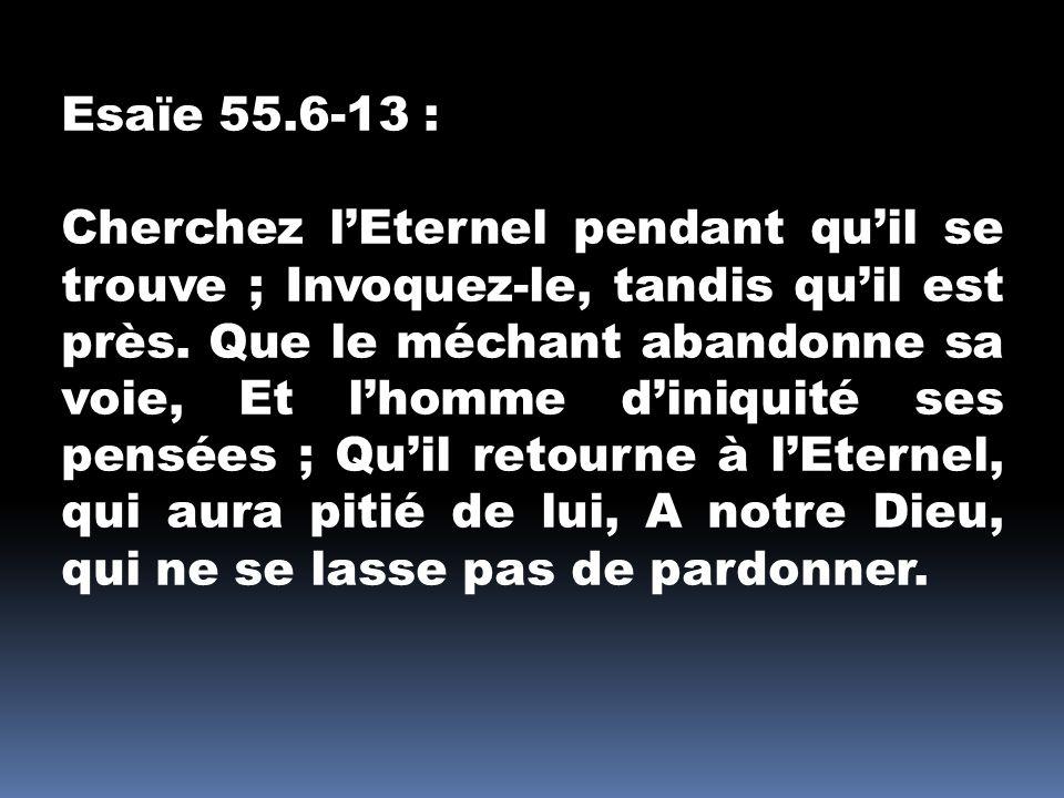 Esaïe 55.6-13 :