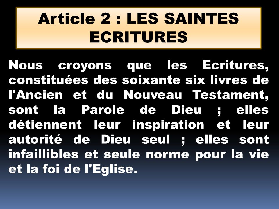 Article 2 : LES SAINTES ECRITURES