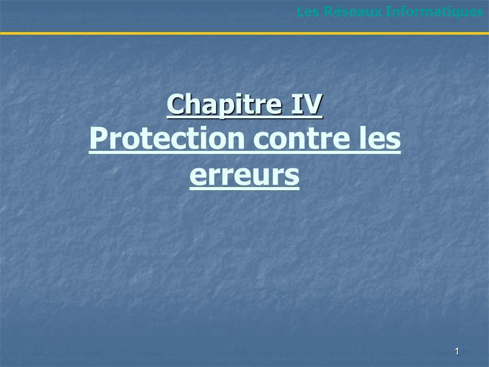 Chapitre IV Protection contre les erreurs