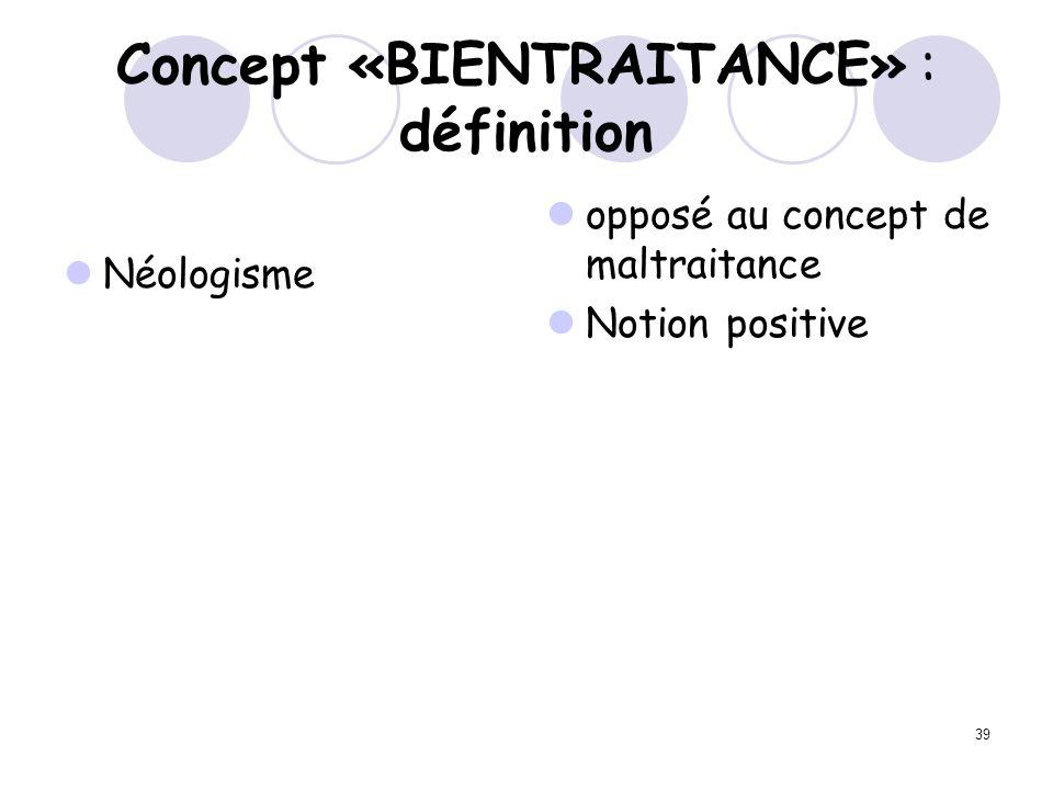 Concept «BIENTRAITANCE» : définition