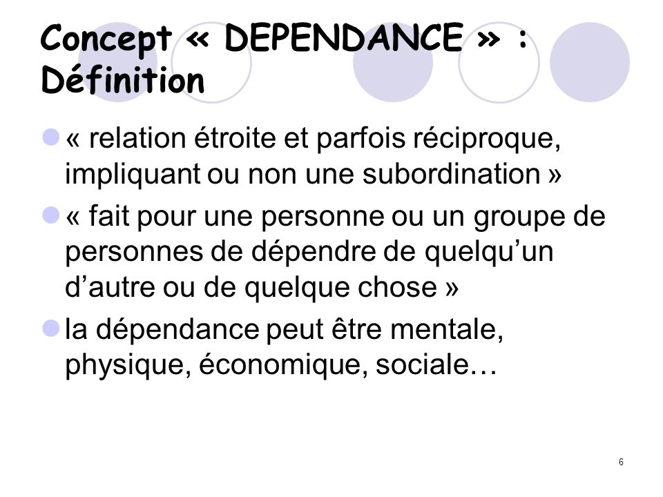 Concept « DEPENDANCE » : Définition