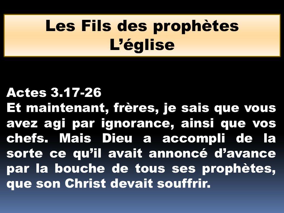 Les Fils des prophètes L'église Actes 3.17-26