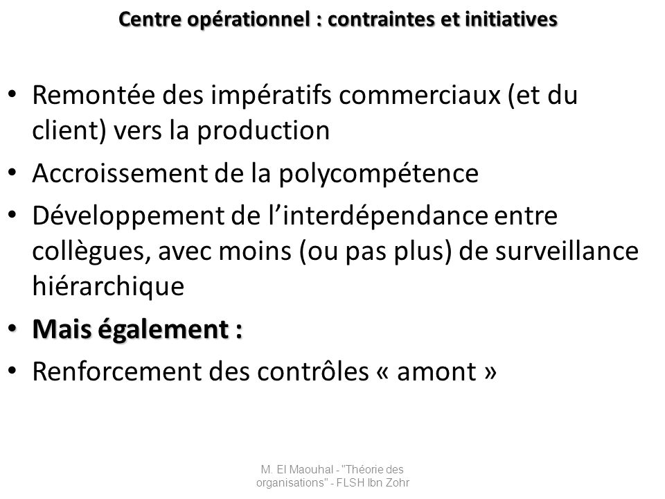 Centre opérationnel : contraintes et initiatives